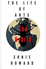 The Life of Ants: The Hybrid Kindle Edition