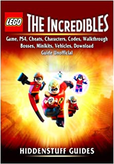 Lego The Incredibles Game, PS4, Cheats, Characters, Codes, Walkthrough, Bosses, Minikits, Vehicles, Download Guide Unofficial
