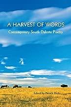 A Harvest of Words: Contemporary South Dakota Poetry (Prairie Plains Series No. 13)
