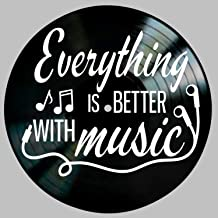 Everything is Better With Music Quote on a Vinyl Record Album Wall Art Gift