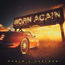 Born Again (feat. Michael Shynes)