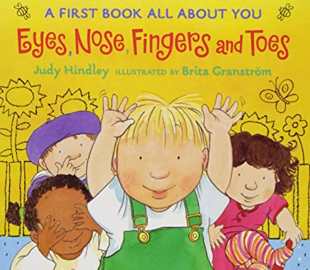 Eyes, Nose, Fingers and Toes by Judy Hindley (5-Jul-2004) Board book