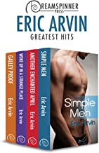 Eric Arvin's Greatest Hits (Dreamspinner Press Bundles)