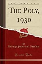 The Poly, 1930 (Classic Reprint)
