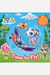 Disney Junior T.O.T.S.: Time to Fly! (Spin Arounds) Board book