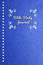Bible Study Journal: Journaling Notebook Workbook Soft Cover Blue Faux Leather 90 Days To Record Bible Studies 6x9