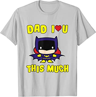 Batman Dad I Love You This Much T-Shirt