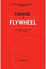 Turning the Flywheel: A Monograph to Accompany Good to Great Kindle Edition