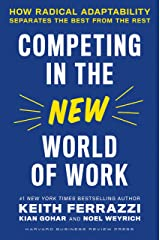 Competing in the New World of Work: How Radical Adaptability Separates the Best from the Rest Kindle Edition