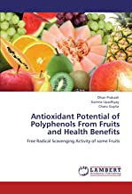 Antioxidant Potential of Polyphenols from Fruits and Health Benefits
