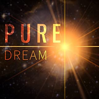 Pure Dream – Sweet Dreams, Lullaby for Adult, Serenity Music for Relax and Rest After Hard Day, Peaceful Music