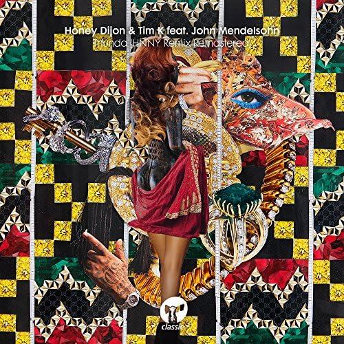 Honey Dijon & Tim K feat. John Mendelsohn