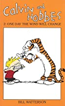 Calvin and Hobbes One Day the Wind Will Change (v. 2)
