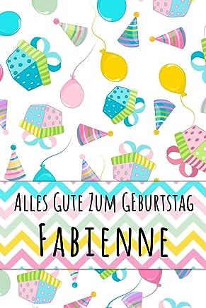 Alles Gute zum Geburtstag Fabienne: Liniertes Notizbuch für deinen personalisierten Vornamen