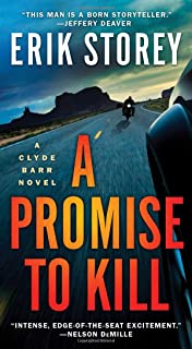 A Promise to Kill, Volume 2: A Clyde Barr Novel