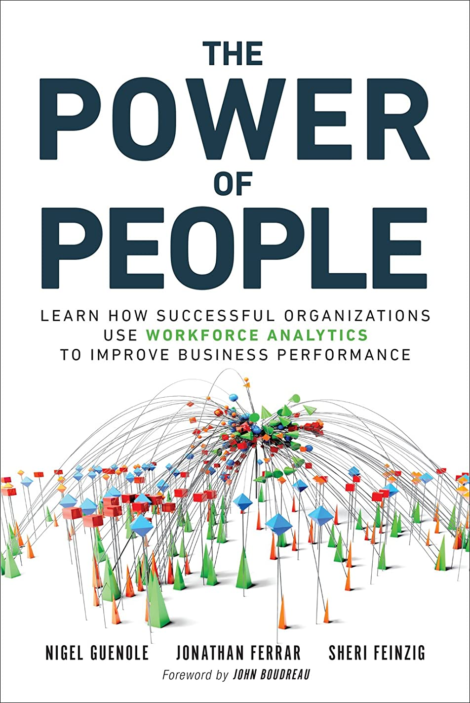 カップライトニングティーンエイジャーThe Power of People: How Successful Organizations Use Workforce Analytics To Improve Business Performance (FT Press Analytics) (English Edition)