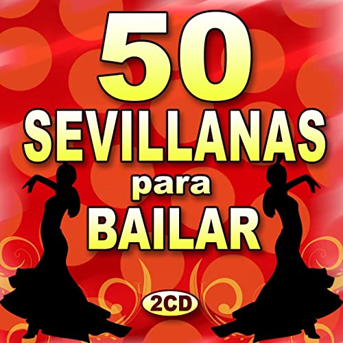 50 Sevillanas Para Bailar