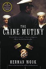 The Caine Mutiny: A Novel of World War II Kindle Edition