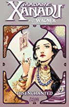 Madame Xanadu Vol. 1: Disenchanted