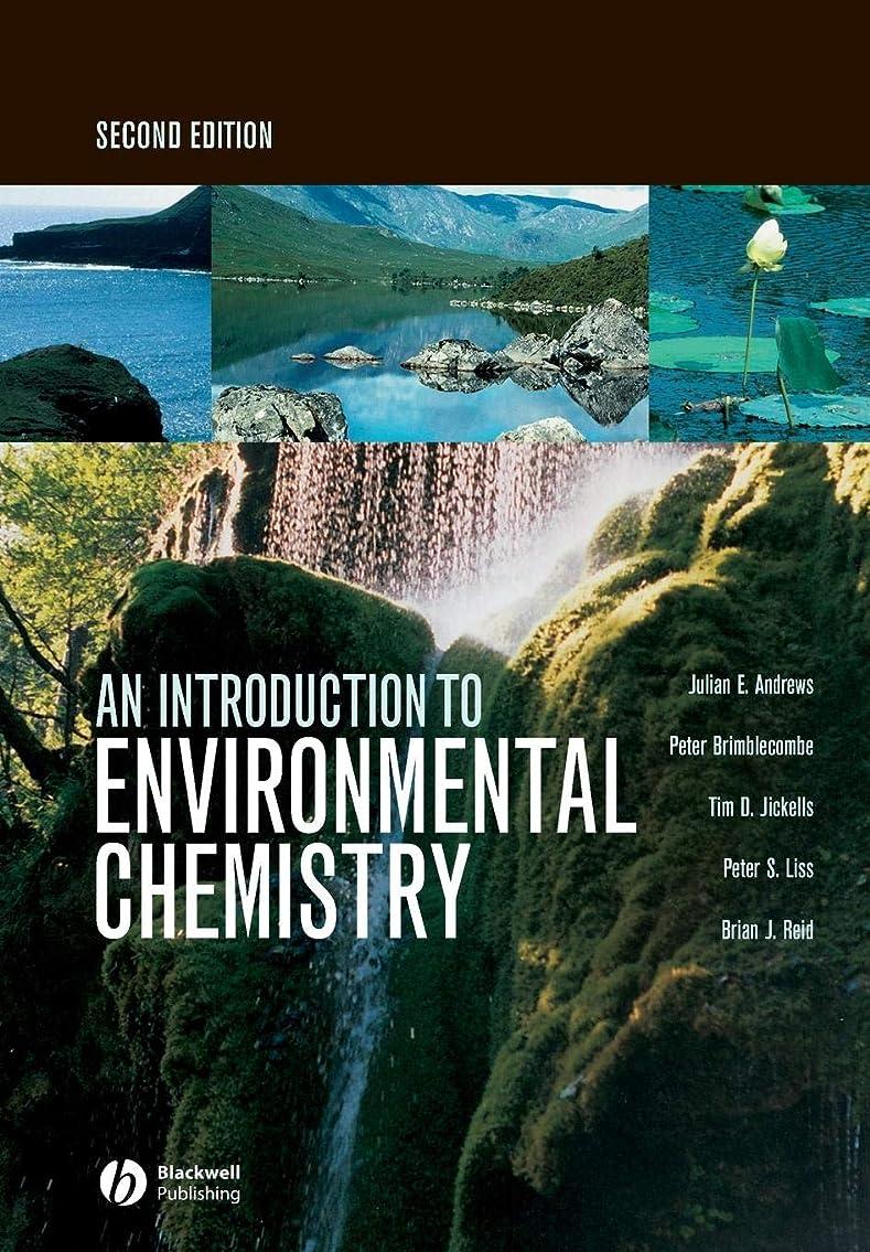 ぼろ伝染性の効果的にAn Introduction to Environmental Chemistry