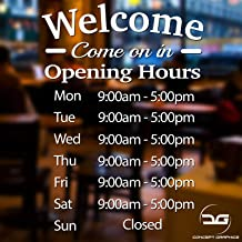 Welcome Come On In Personalised Opening Hours Shop Times Window Wall Vinyl Decal Sign