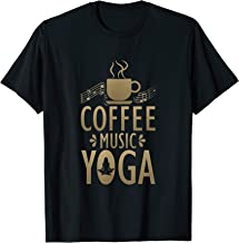 Coffee Music Yoga for a Yoga Lover T-Shirt