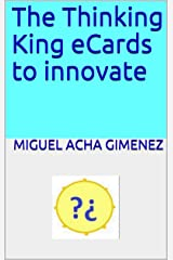 The Thinking King eCards to innovate Kindle Edition