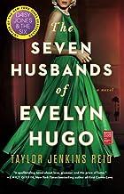 The Seven Husbands of Evelyn Hugo: A Novel
