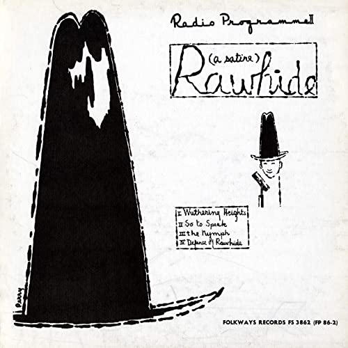 Rawhide Radio Programme Ii Rawhide A Satire By Max Ferguson On