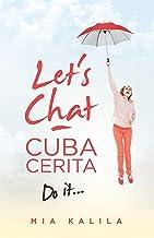 Let's Chat - Cuba Cerita: Do It...