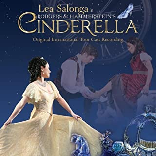 Rodgers & Hammerstein's Cinderella (Original International Tour Cast Recording)