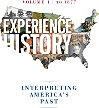 Experience History Volume 1: to 1877