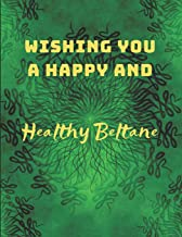 Wishing You A Happy And Healthy Beltane: Custom-Made Journal