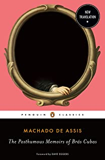 The Posthumous Memoirs of Brás Cubas (English Edition)