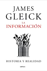 La información: Historia y realidad (Serie Mayor) Versión Kindle