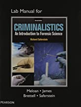 Lab Manual for Criminalistics: An Introduction to Forensic Science