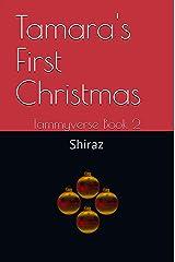 Tamara's First Christmas: Tammyverse Book 2 (English Edition) Format Kindle