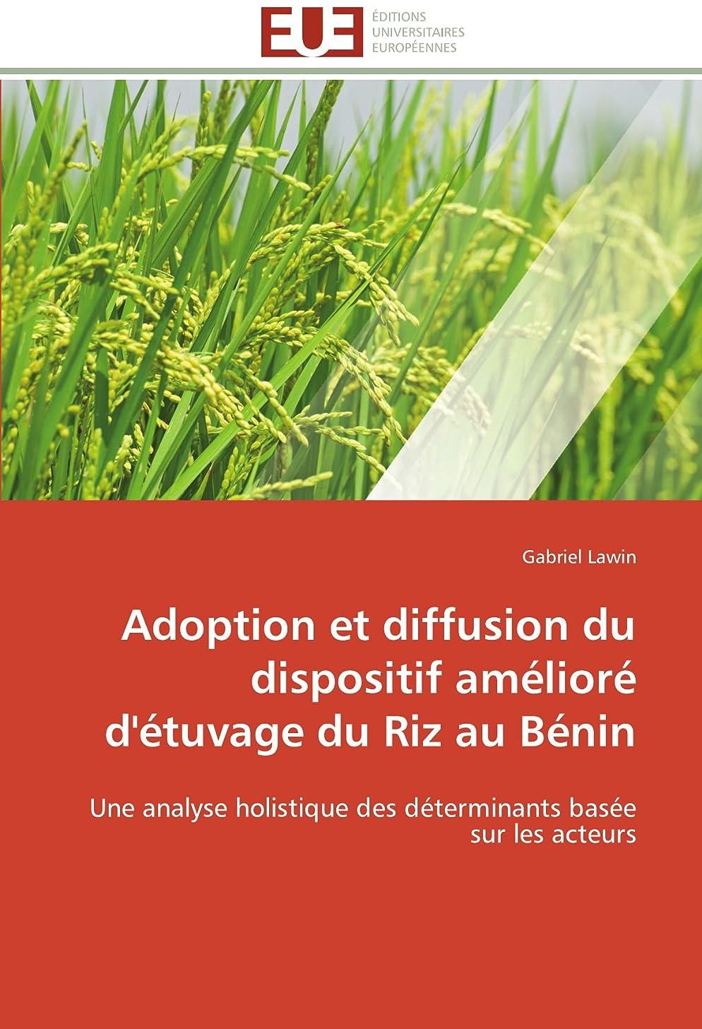 ブラスト期限切れ泥沼Adoption Et Diffusion Du Dispositif Amélioré d'étuvage Du Riz Au Bénin (Omn.Univ.Europ.)