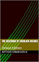 The Casebook of Sherlock Holmes: Deluxe Edition