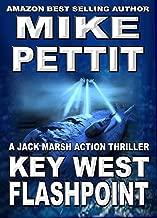 Key West Flashpoint: A Jack Marsh Action Thriller (Key West Jack Marsh Action Thriller Series Book 8)