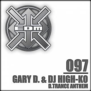 D.Trance Anthem (Gary D. & DJ High-KO 2001 Hardline Short Remix)