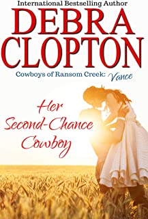 Vance: Her Second-Chance Cowboy (Cowboys of Ransom Creek Book 5)