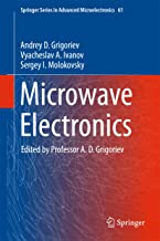 Microwave Electronics (Springer Series in Advanced Microelectronics Book 61)
