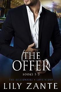 The Offer (Books 1-3): The Billionaire's Love Story