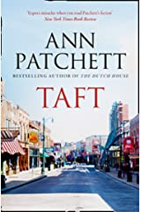 Taft: The Sunday Times best selling author of The Dutch House and Bel Canto, Winner of The Women's Prize for Fiction Kindle Edition