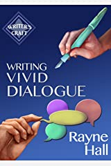 Writing Vivid Dialogue: Professional Techniques for Fiction Authors (Writer's Craft Book 16) (English Edition) Formato Kindle