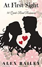 At First Sight : 50 Quick-Read Romances
