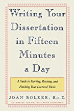 Writing Your Dissertation in Fifteen Minutes a Day: A Guide to Starting, Revising, and Finishing Your Doctoral Thesis PDF