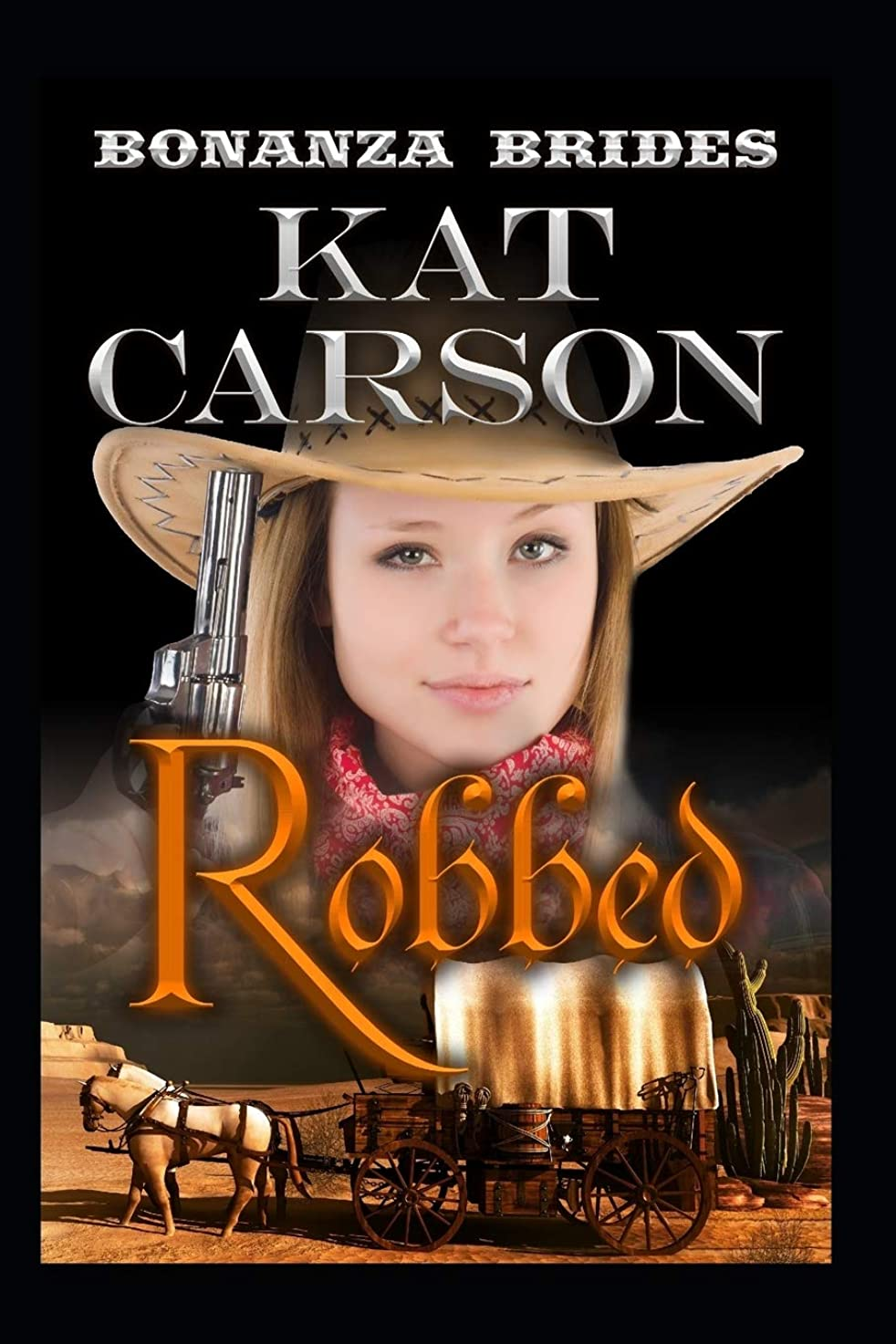 適格疲れた過度にRobbed (Bonanza Brides Find Prairie Love Series)