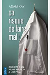 Ça risque de faire mal! (CITY EDITIONS) (French Edition) Kindle Edition